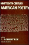 Nineteenth Cent Amer Poetry - A. Robert Lee
