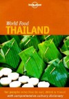 World Food Thailand - Lonely Planet, Joe Cummings