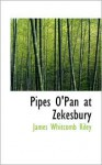 Pipes O'Pan at Zekesbury - James Riley