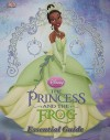 The Princess and the Frog: The Essential Guide (Dk Essential Guides) - Laura Gilbert