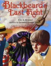 Blackbeard's Last Fight - Eric A. Kimmel, Leonard Everett Fisher