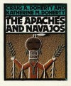 The Apaches and Navajo - Katherine M. Doherty