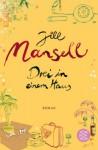 Drei in einem Haus - Jill Mansell