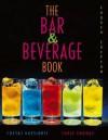 The Bar and Beverage Book - Costas Katsigris, Chris Thomas