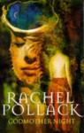 Godmother Night - Rachel Pollack