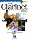 Play Clarinet Today!: Level 2 [With CD with 76 Full-Demo Tracks] - Hal Leonard Publishing Company