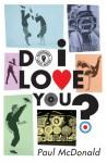 Do I Love You? - Paul McDonald