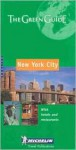 Michelin Green Guide New York City (en anglais) - Michelin Travel Publications