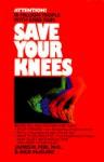 Save Your Knees - James Fox, Rick McGuire