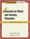 Exercise for Mood and Anxiety Disorders: Workbook - Jasper A.J. Smits
