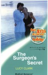 The Surgeon's Secret - Lucy Clark