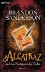 Alcatraz und das Pergament des Todes - Brandon Sanderson