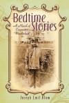 Bedtime Stories: A Novel of Cinematic Wanderlust - Joseph Emil Blum, David Campbell, Larry Didona