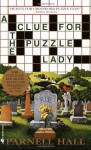 A Clue for the Puzzle Lady (Puzzle Lady Mysteries) - Parnell Hall