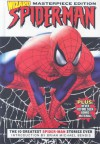 Spider-Man: The 10 Greatest Spider-Man Stories Ever - Peter David, Brian Michael Bendis, Roger Stern, John Romita Jr., Rich Buckler
