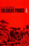 The Great Ponds (African Writers) - Elechi Amadi