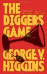 The Digger's Game - George V. Higgins