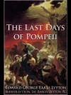 The Last Days of Pompeii - Edward Bulwer-Lytton