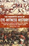 The Mammoth Book of Eye-Witness History - Jon E. Lewis