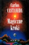 Magiczne kroki - Carlos Castaneda