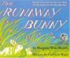 The Runaway Bunny: Tug Miv Nyuas Luau Ksw Xaau Tsiv Moog/Tus Me Nyuam Luav Uas Xav Khiav Mus - Margaret Wise Brown, Clement Hurd