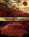 No Safe Haven (Haven #2) - Carmen Webster Buxton