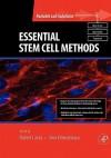 Essential Stem Cell Methods - Robert P. Lanza, Irina Klimanskaya