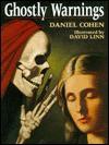 Ghostly Warnings - Daniel Cohen, David Linn