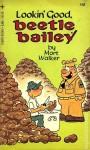 Lookin' Good, Beetle Bailey (Beetle Bailey, #18) - Mort Walker