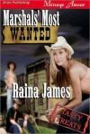 Marshals' Most Wanted - Raina James
