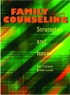 Family Counseling: Strategies and Issues - Jon Carlson, Judith A. Lewis