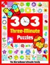 303 Three-Minute Puzzles - Serhiy Grabarchuk, Peter Grabarchuk