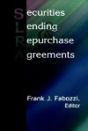 Securities Lending and Repurchase Agreements - Frank J. Fabozzi