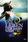 Die fünf Leben der Daisy West - Cat Patrick