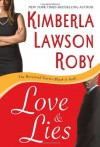Love & Lies - Kimberla Lawson Roby