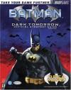 Batman Dark Tomorrow Official Strategy Guide - Bart G. Farkas, BradyGames