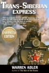 Trans Siberian Express - Warren Adler