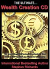 The Ultimate Wealth Creation - Stephen Richards