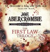 The First Law Trilogy - Joe Abercrombie