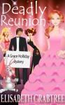 Deadly Reunion - Elisabeth Crabtree