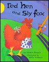 Red Hen and Sly Fox - Vivian French