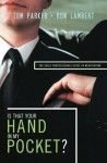 Is That Your Hand in My Pocket?: The Sales Professional's Guide to Negotiating - Ron Lambert, Tom Parker