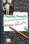Amazing Amanda: My Journey Through Mito - Amanda Perrotta, Dave Hart