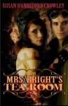 Mrs. Bright's Tea Room - Susan Hanniford Crowley
