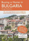 Buying a Home in Bulgaria: A Survival Handbook - Dougal Robertson