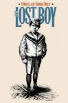 The Lost Boy: A Novella (Chapel Hill Books) - Thomas Wolfe, Ed Lindlof, James W. Clark Jr.