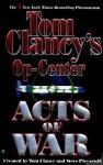 Acts of War (Tom Clancy's Op-Center, #4) - Tom Clancy, Steve Pieczenik