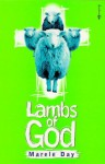 Lambs Of God - Marele Day