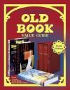 Huxford's Old Book Value Guide - Bob Huxford, Sharon Huxford