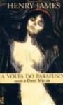 A Volta do Parafuso/Daisy Miller - Henry James, Guilherme da Silva Braga, Henrique Guerra
